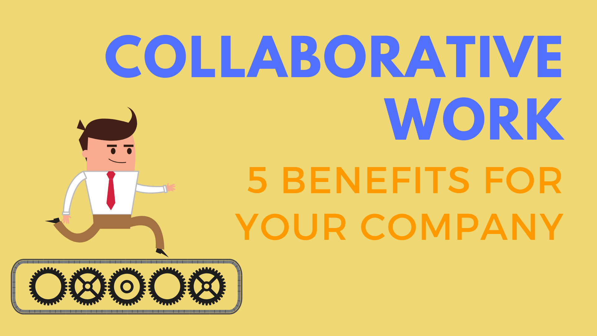 collaborative work - 5 benefits for your company