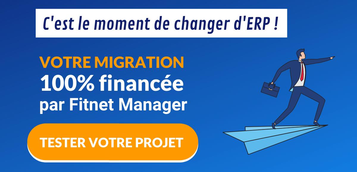 Migration financée par Fitnet Manager